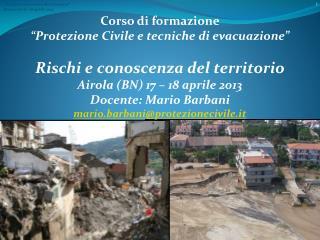 """Corso di formazione """"Protezione Civile e tecniche di evacuazione"""""""