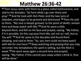 Matthew 26:36-42