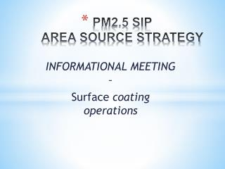 PM2.5 SIP  AREA SOURCE STRATEGY