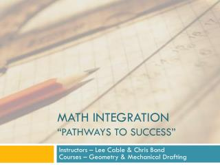 "MATH INTEGRATION ""PATHWAYS TO SUCCESS"""