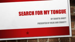 Search for my Tongue