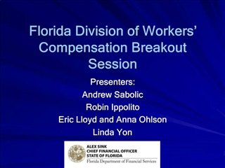 Florida Division of Workers  Compensation Breakout Session