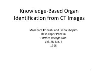 Knowledge-Based Organ Identification from CT Images