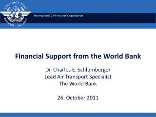 Financial Support from the World Bank
