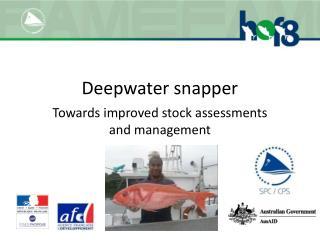 Deepwater snapper
