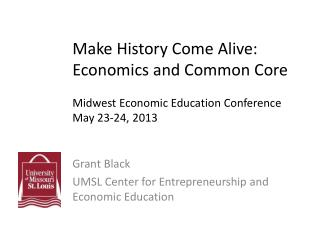 Grant Black UMSL Center for Entrepreneurship and Economic Education