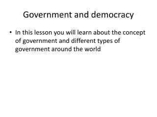 Government and democracy