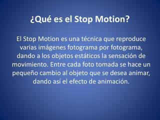 �Qu�  es el Stop  Motion ?