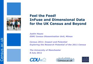 Feel the  Feed! InFuse  and Dimensional Data for the UK Census and  Beyond