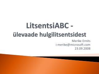 LitsentsiABC -  ülevaade hulgilitsentsidest