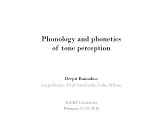 Phonology and phonetics  of tone perception