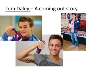 Tom Daley  – A coming out story