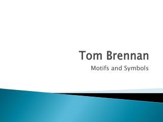 Tom Brennan