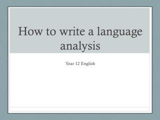 How to write a language analysis