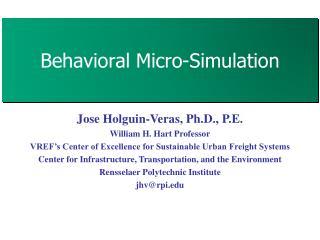 Behavioral Micro-Simulation
