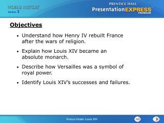 Understand how Henry IV rebuilt France  after the wars of religion.