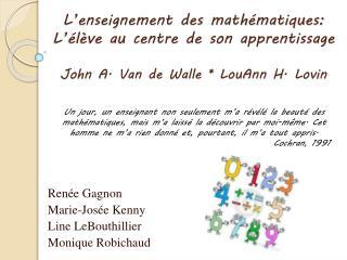 Renée Gagnon Marie-Josée Kenny Line LeBouthillier Monique Robichaud