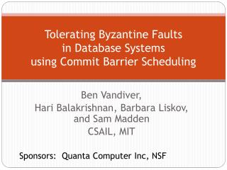 Tolerating Byzantine  Faults in Database Systems using  Commit Barrier Scheduling
