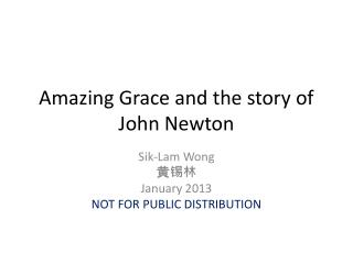 Amazing Grace and the story of John Newton