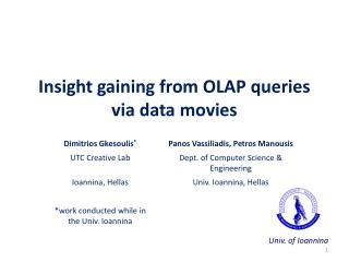Insight gaining from OLAP queries via data movies