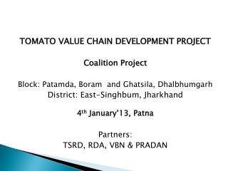 TOMATO VALUE CHAIN DEVELOPMENT PROJECT Coalition Project