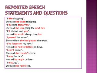 REPORTED SPEECH Statements  and  questions