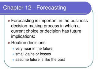 Chapter 12 - Forecasting