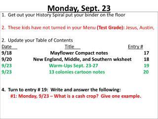 Monday ,  Sept.  23