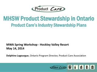 MHSW Product Stewardship in Ontario Product Care's Industry Stewardship Plans