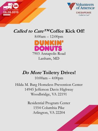 Called to Care™  Coffee Kick Off ! 8:00am – 12:00pm  7903 Annapolis Road Lanham, MD