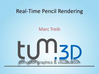 Real-Time Pencil Rendering
