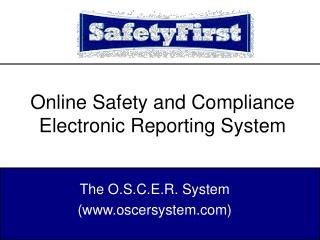 Online Safety and Compliance Electronic Reporting System