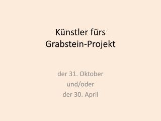 Künstler fürs Grabstein-Projekt