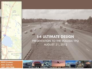 I-4 Ultimate design  presentation to the Volusia tpo August 21, 2012