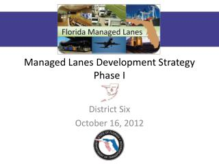 Managed Lanes Development Strategy Phase I