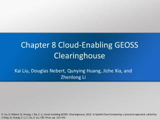 Chapter 8 Cloud-Enabling GEOSS Clearinghouse