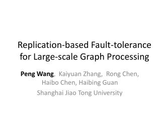 Replication-based Fault-tolerance for Large-scale Graph Processing
