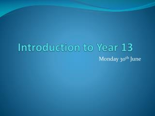 Introduction to Year 13