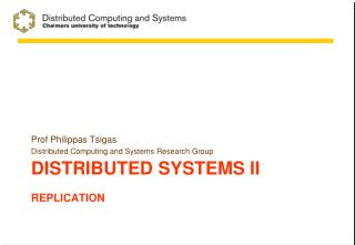 Distributed systems  II Replication