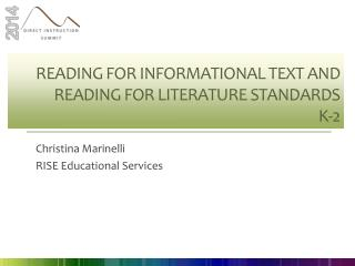 Reading for Informational Text and Reading for Literature Standards K-2