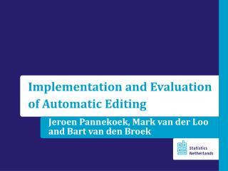 Jeroen Pannekoek, Mark van der Loo  and  Bart van den Broek