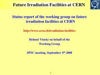 Future Irradiation Facilities at CERN