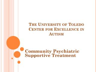 The University of Toledo Center for Excellence in Autism