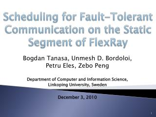 Scheduling for Fault-Tolerant Communication on the Static Segment of  FlexRay
