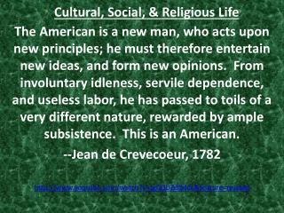 Cultural, Social, & Religious Life