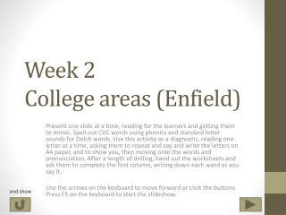 Week 2  College areas (Enfield)