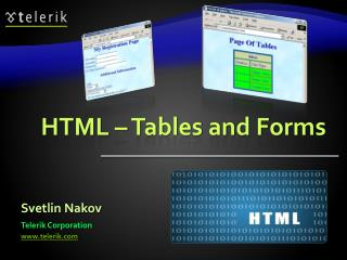 HTML – Tables and Forms