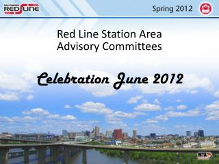 Red Line Station Area  Advisory Committees
