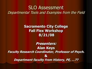 SLO Assessment  Departmental Tools and Examples from the Field