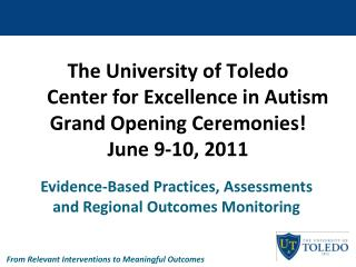 Evidence-Based Practices, Assessments and Regional Outcomes Monitoring